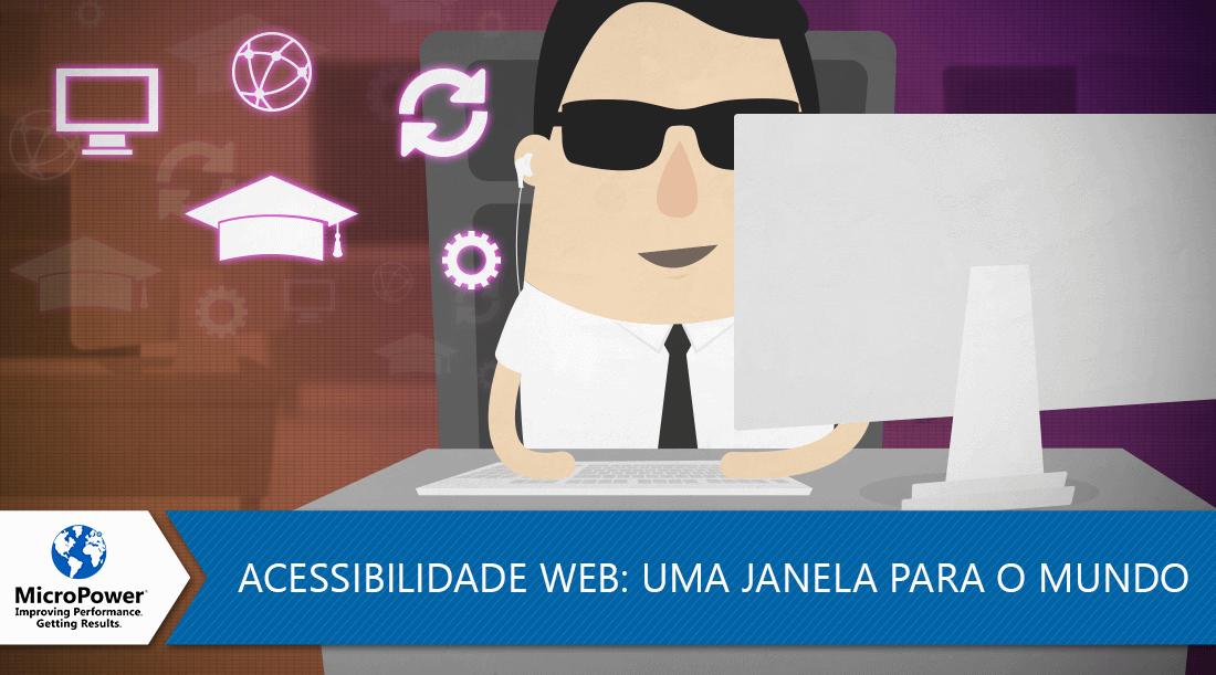 Acessibilidade-Web-uma-janela-para-o-mundo.png