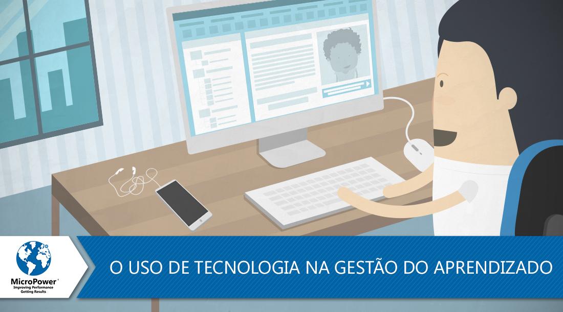 O-uso-de-tecnologia-na-gestao-do-aprendizado.png
