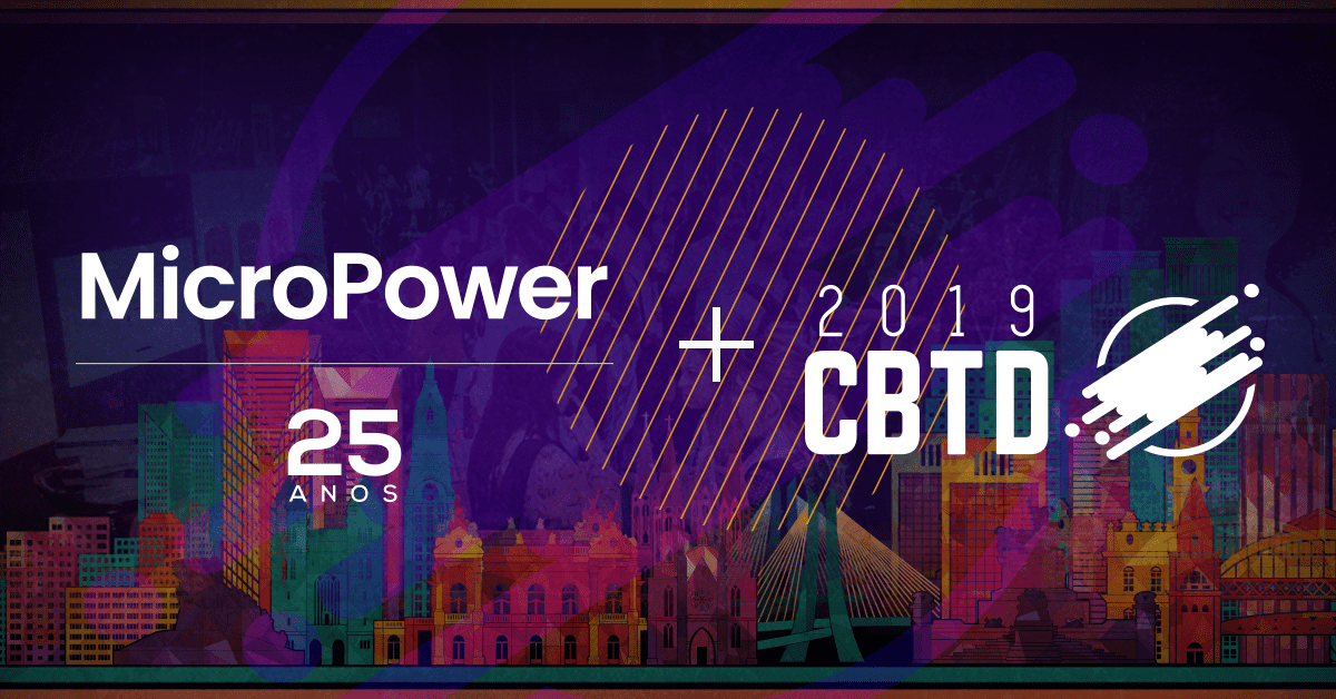 MicroPower estará presente no CBTD 2019